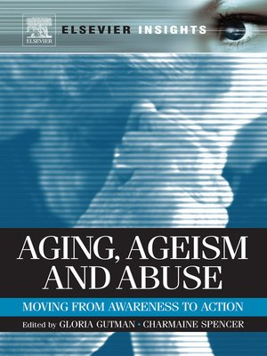 cover image of Aging, Ageism and Abuse