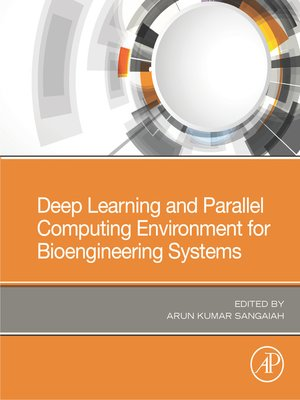 cover image of Deep Learning and Parallel Computing Environment for Bioengineering Systems