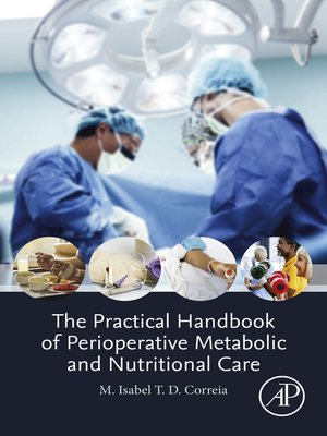 cover image of The Practical Handbook of Perioperative Metabolic and Nutritional Care