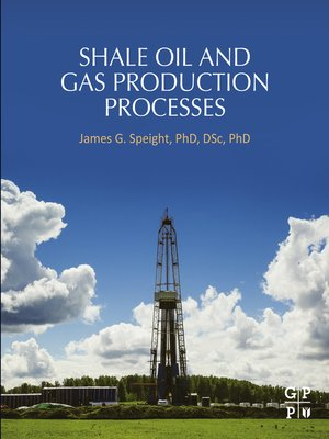 cover image of Shale Oil and Gas Production Processes