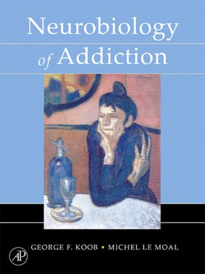 cover image of Neurobiology of Addiction