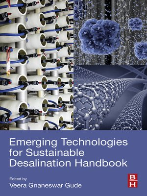 cover image of Emerging Technologies for Sustainable Desalination Handbook
