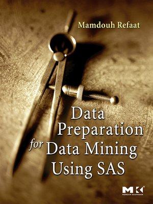 cover image of Data Preparation for Data Mining Using SAS