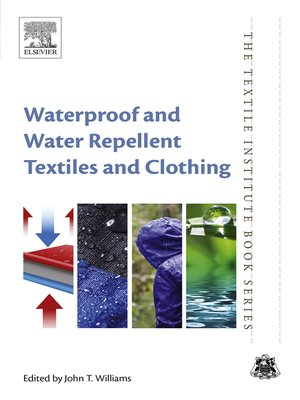 cover image of Waterproof and Water Repellent Textiles and Clothing
