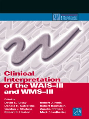 cover image of Clinical Interpretation of the WAIS-III and WMS-III