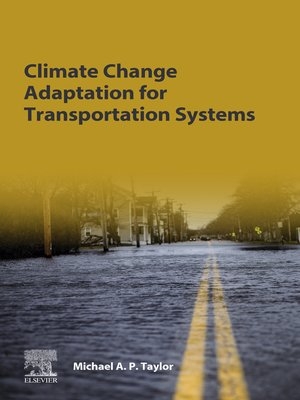 cover image of Climate Change Adaptation for Transportation Systems