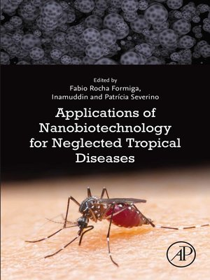 cover image of Applications of Nanobiotechnology for Neglected Tropical Diseases