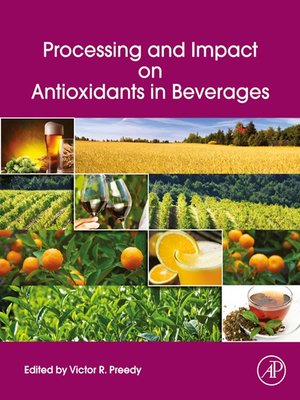 cover image of Processing and Impact on Antioxidants in Beverages