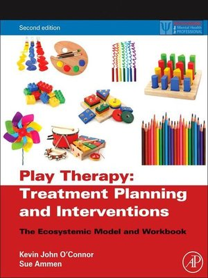 cover image of Play Therapy Treatment Planning and Interventions