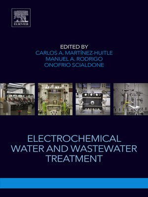 cover image of Electrochemical Water and Wastewater Treatment