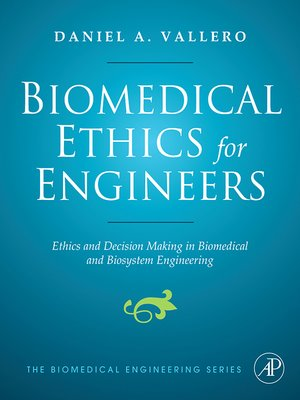 cover image of Biomedical Ethics for Engineers