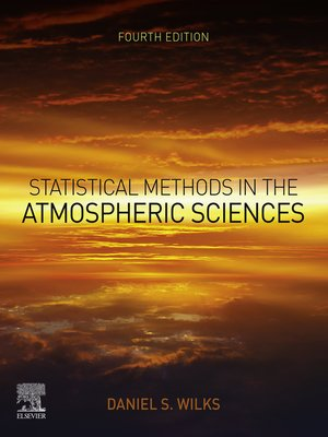 cover image of Statistical Methods in the Atmospheric Sciences