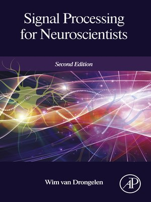 cover image of Signal Processing for Neuroscientists