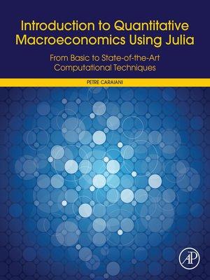 cover image of Introduction to Quantitative Macroeconomics Using Julia
