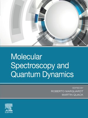 cover image of Molecular Spectroscopy and Quantum Dynamics