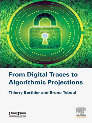 cover image of From Digital Traces to Algorithmic Projections