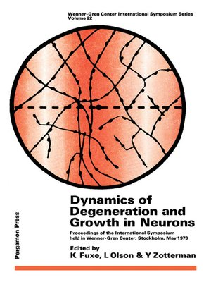 cover image of Dynamics of Degeneration and Growth in Neurons