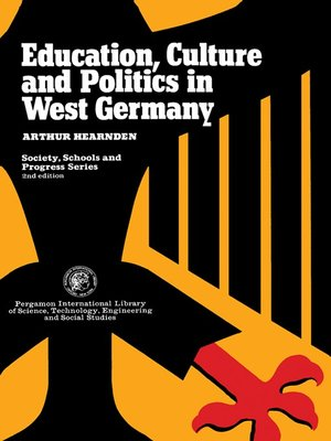 cover image of Education, Culture, and Politics in West Germany
