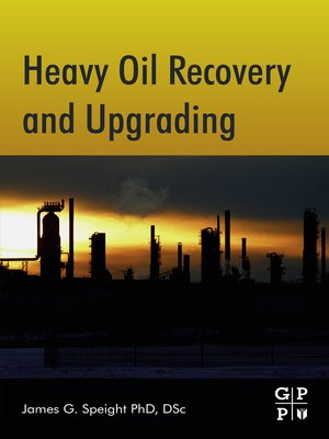 cover image of Heavy Oil Recovery and Upgrading