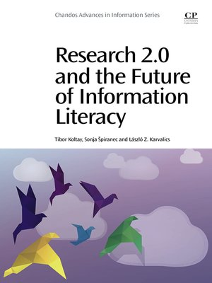 cover image of Research 2.0 and the Future of Information Literacy