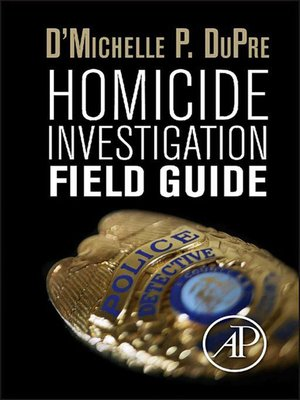 cover image of Homicide Investigation Field Guide