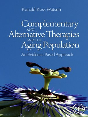cover image of Complementary and Alternative Therapies and the Aging Population