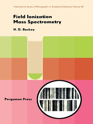 cover image of Field Ionization Mass Spectrometry