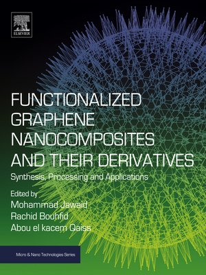 cover image of Functionalized Graphene Nanocomposites and Their Derivatives