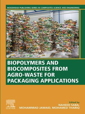 cover image of Biopolymers and Biocomposites from Agro-waste for Packaging Applications