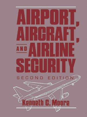 cover image of Airport, Aircraft, and Airline Security