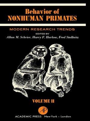 cover image of Behavior of Nonhuman Primates