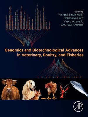 cover image of Genomics and Biotechnological Advances in Veterinary, Poultry, and Fisheries