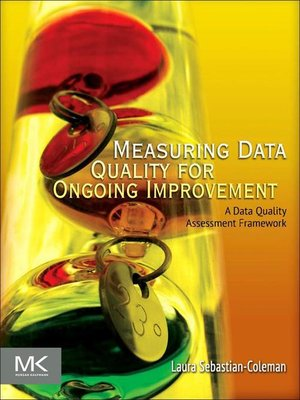 cover image of Measuring Data Quality for Ongoing Improvement