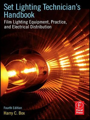 Set Lighting Technicianu0027s Handbook. Film Lighting Equipment ...  sc 1 st  OverDrive & Set Lighting Technicianu0027s Handbook by Harry C. Box · OverDrive ...