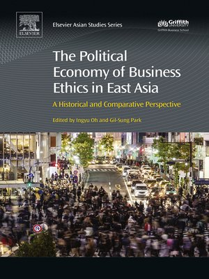 cover image of The Political Economy of Business Ethics in East Asia
