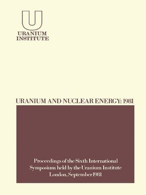 cover image of Uranium and Nuclear Energy, 1981
