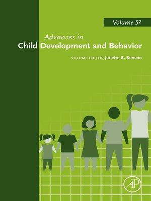cover image of Advances in Child Development and Behavior, Volume 52