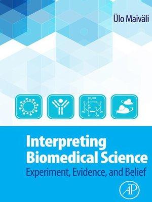 cover image of Interpreting Biomedical Science