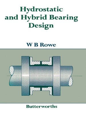 hydrostatic and hybrid bearing design rowe pdf