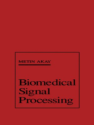 biomedical signal processing thesis Gait and tremor monitoring system for patients with parkinson's  gait and tremor monitoring system for patients with  biomedical signal processing has.