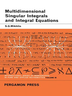cover image of Multidimensional Singular Integrals and Integral Equations