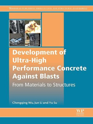 cover image of Development of Ultra-High Performance Concrete against Blasts