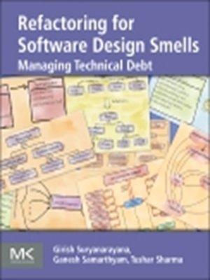 cover image of Refactoring for Software Design Smells