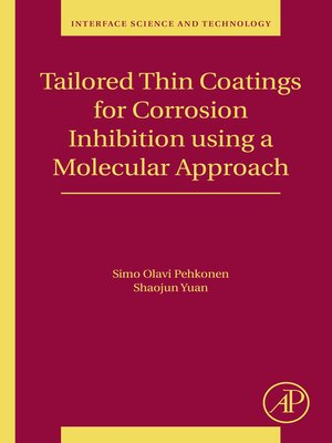 cover image of Tailored Thin Coatings for Corrosion Inhibition Using a Molecular Approach