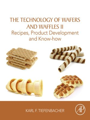 cover image of The Technology of Wafers and Waffles II