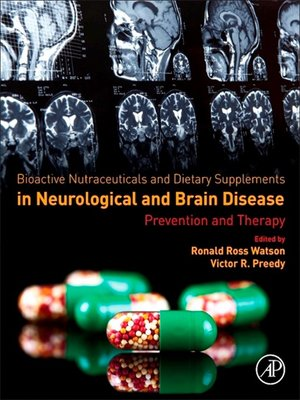 cover image of Bioactive Nutraceuticals and Dietary Supplements in Neurological and Brain Disease