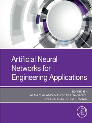 cover image of Artificial Neural Networks for Engineering Applications