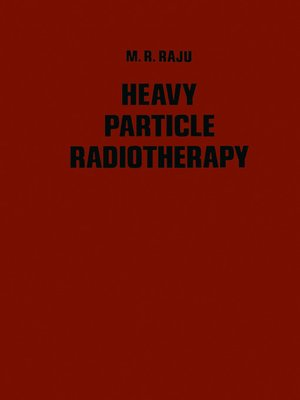 cover image of Heavy Particle Radiotherapy