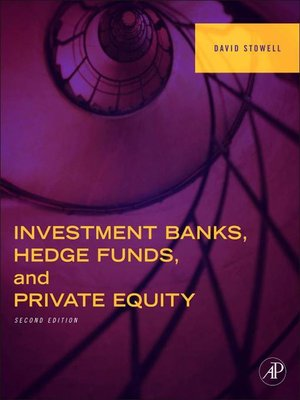cover image of Investment Banks, Hedge Funds, and Private Equity