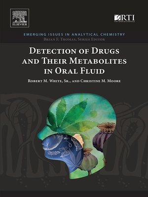cover image of Detection of Drugs and Their Metabolites in Oral Fluid
